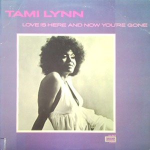 Tamiya Lynn - Love Is Here and Now You're Gone (Soul)