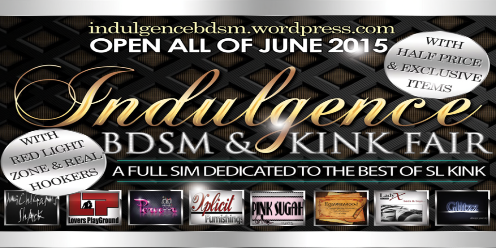 Indulgence Fair - Opens June 1st