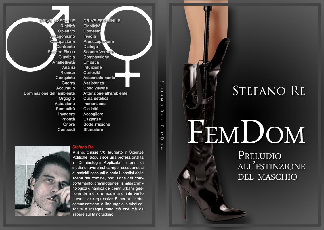FemDom – Preludio all'estinzione del maschio
