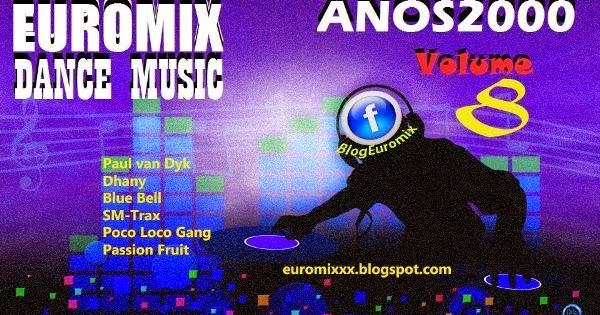 O melhor da dance music anos 90 e anos 2000 euromix dance for 2000s house music