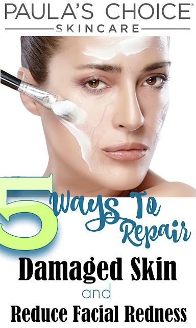 5 Ways To Repair Damage Skin And Reduce Facial Redness- A Paula's Choice Review, By Barbie's Beauty Bits.