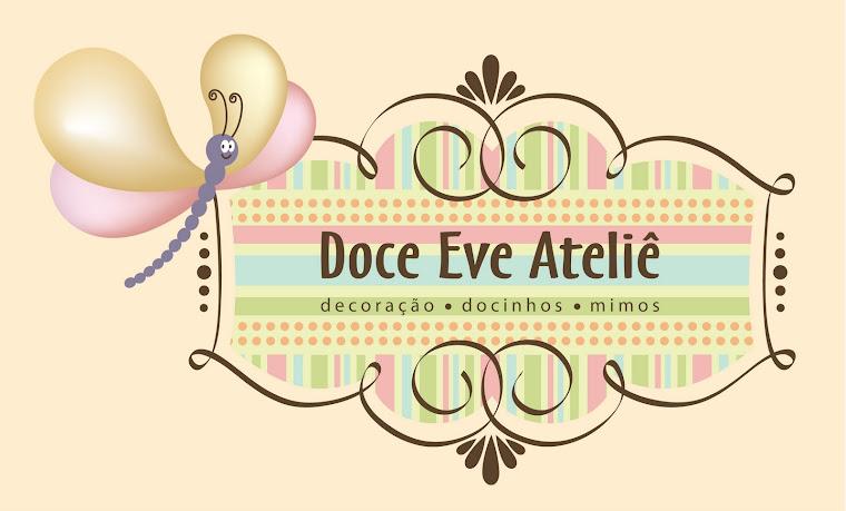Doce Eve Ateliê | decoração - docinhos - mimos