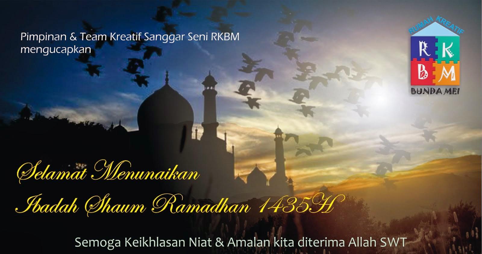 Marhaban Yaa Ramadhan...