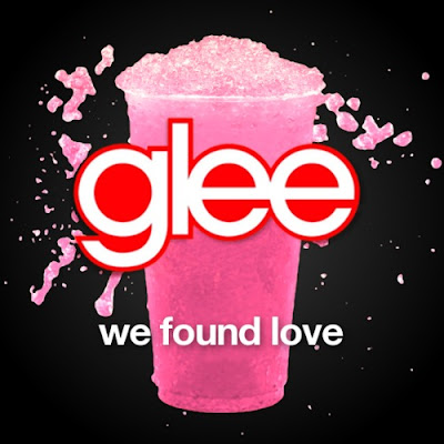 Glee Cast - We Found Love Lyrics