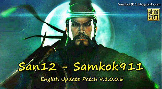 Romance of the Three Kingdoms 12-Samkok911 Eng Patch v.1.0.0.6