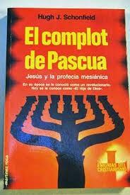"""""""COMPLOT en la Pascua judia"""""""