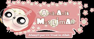 AnaAnis.Muslimah
