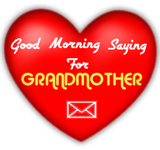 Top 10 Lovable Good Morning Sayings For Grandmother