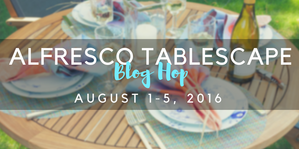 Al Fresco Tablescape Blog Hop