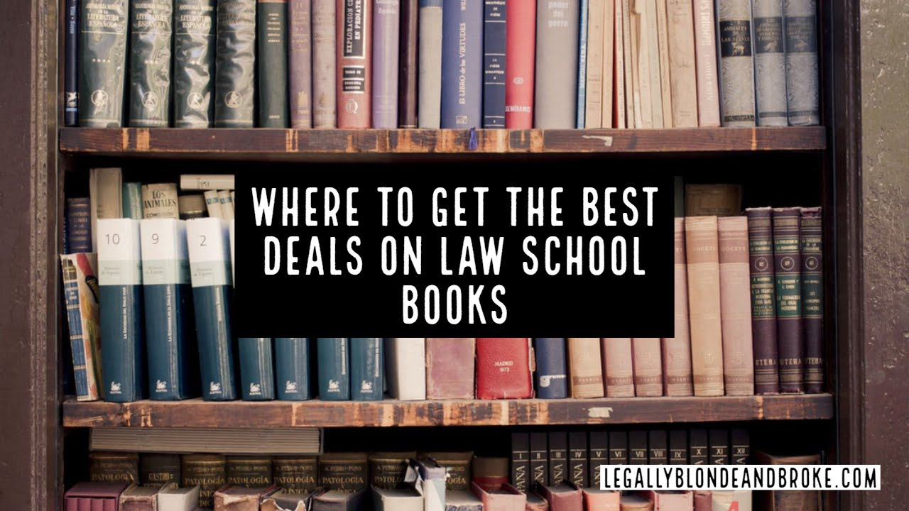 Where To Get The Best Deals On Law Books And Textbooks