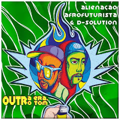 Alienação Afrofuturista & D-Solution