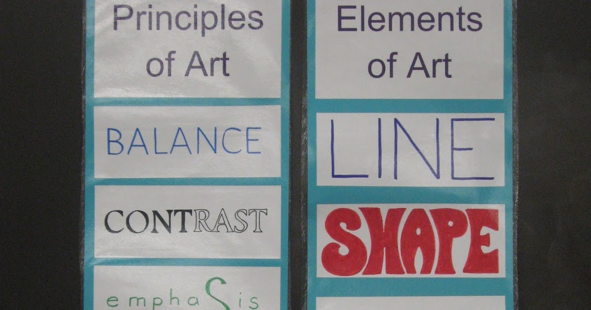 Five Principles Of Art : Miss young s art room elements and principles of