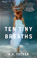 ★SERIE TEN TINY BREATHS - K.A TUCKER★