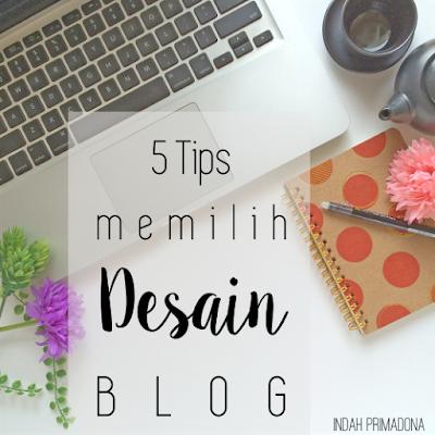 desain blog, cara desain blog, memilih desain blog