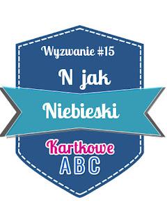 http://kartkoweabc.blogspot.com/2015/07/wyzwanie-15-n-jak-niebieski.html