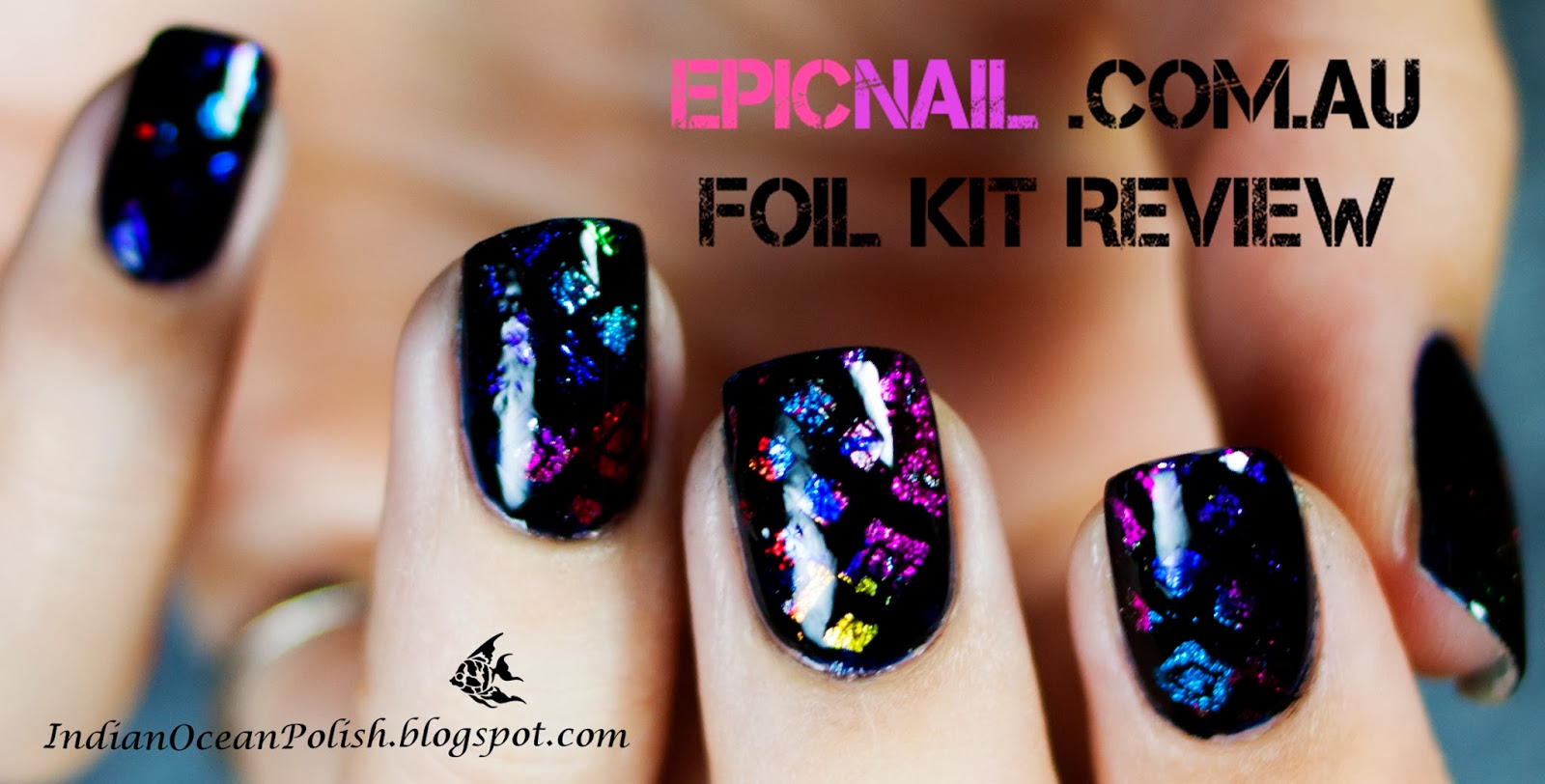 Indian Ocean Polish: Review: Epicnail New Nail Foil Kits! \