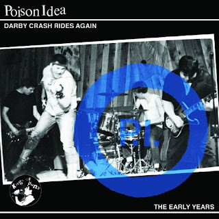 Poison Idea - 'Darby Crash Rides Again - The Early Years' CD Review (Southern Lord)