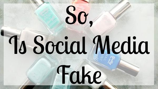 Is Social Media Fake