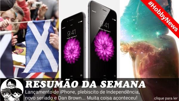 Pocket Hobby - www.pockethobby.com - #HobbyNews 6 - Novos iPhones, Fortaleza Digital, Escócia Independente e muito mais