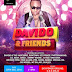 EVENT: DAVIDO & FRIENDS - DECEMBER 27TH!