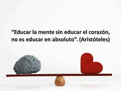 Aristóteles - Educar la mente sin educar el corazón es...