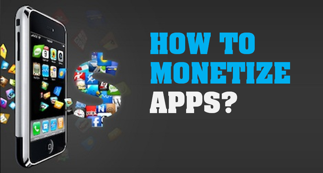 How to monetize your Android Apps? Tips for App Startups in India
