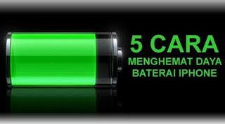 Tips Mudah Menghemat Batre/Baterai iPhone Yang Cepat Habis