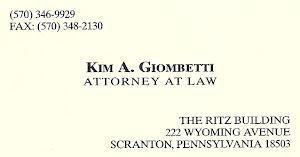 Kim A. Giombetti Attorney At Law  (570) 346-9929 Fax (570) 348-2130