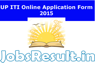 UP ITI Online Application Form 2015