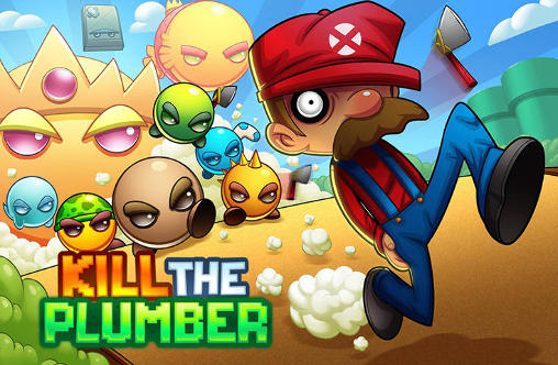 Screenshots of the Kill the plumber for Android tablet, phone.