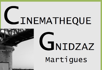 CINEMATHEQUE GNIDZAZ Martigues