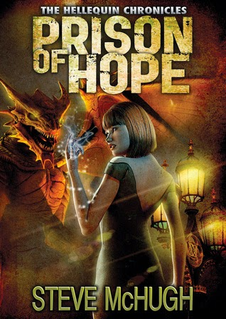 Prison of Hope Hallequin Chronicles urban fantasy by Steve McHugh