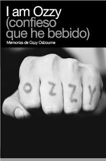 I am Ozzy (confieso que he bebido), memorias de Ozzy Osbourne