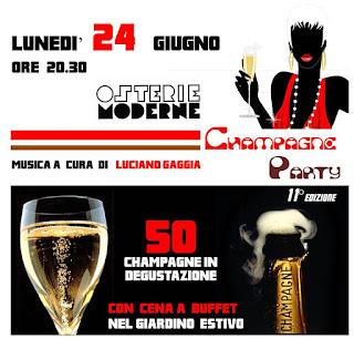 l'esprit du... champagne party! lunedì 24 giugno alle osterie moderne