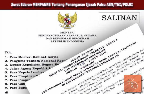Surat Edaran MENPANRB Nomor 3 Tahun 2015 Tentang Penanganan Ijazah Palsu ASN/TNI/POLRI