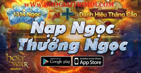 Sự kiện Nạp Ngọc Thưởng Ngọc trong game Holy War