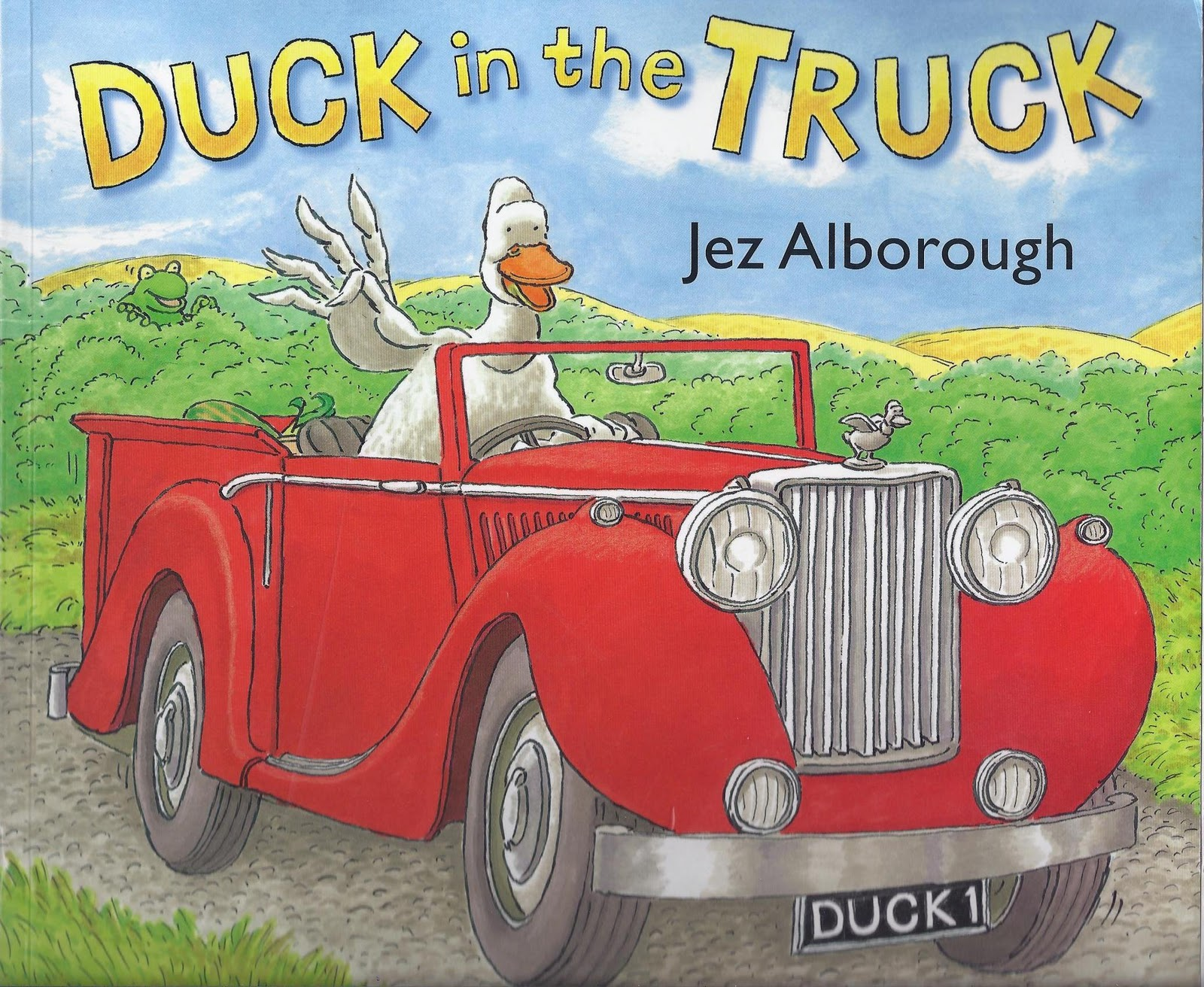 Excellent Kids' Books: Duck in the Truck by Jez Alborough