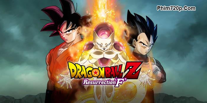 Sự Hồi Sinh Của Frieza - Dragon Ball Z: Resurrection F (2015) HD