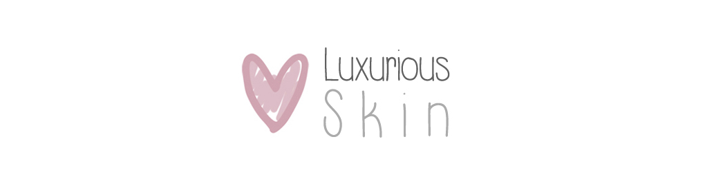 Luxurious Skin