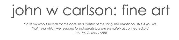 John W. Carlson: Fine Art Blog