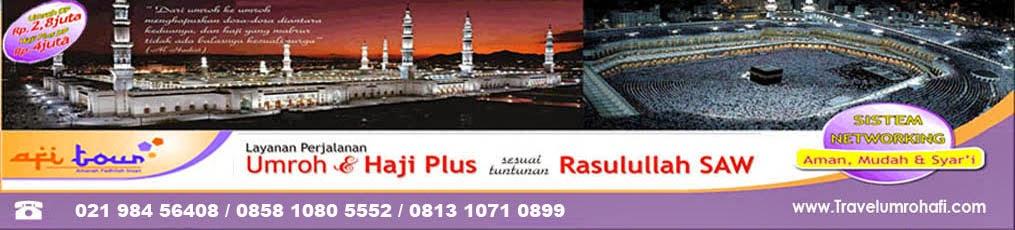 Afi Tour Travel Haji Plus Umroh | Travel Umrah Sahrul Gunawan | Biaya Paket Umroh 2014