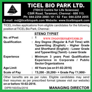 Applications are invited for Steno Post in Ticel Bio Park Taramani Chennai