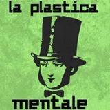 La Strana consiglia La Plastica Mentale