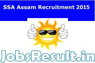 SSA Assam Recruitment 2015