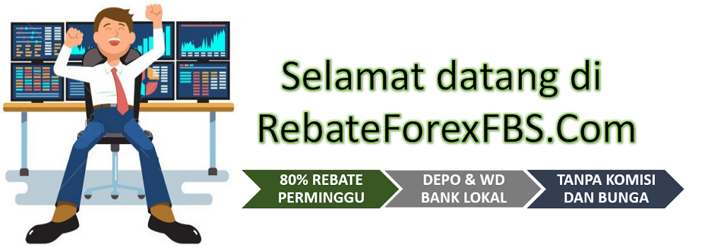 Daftar Rebate Trading IB FBS Indonesia | Broker Forex Terbaik
