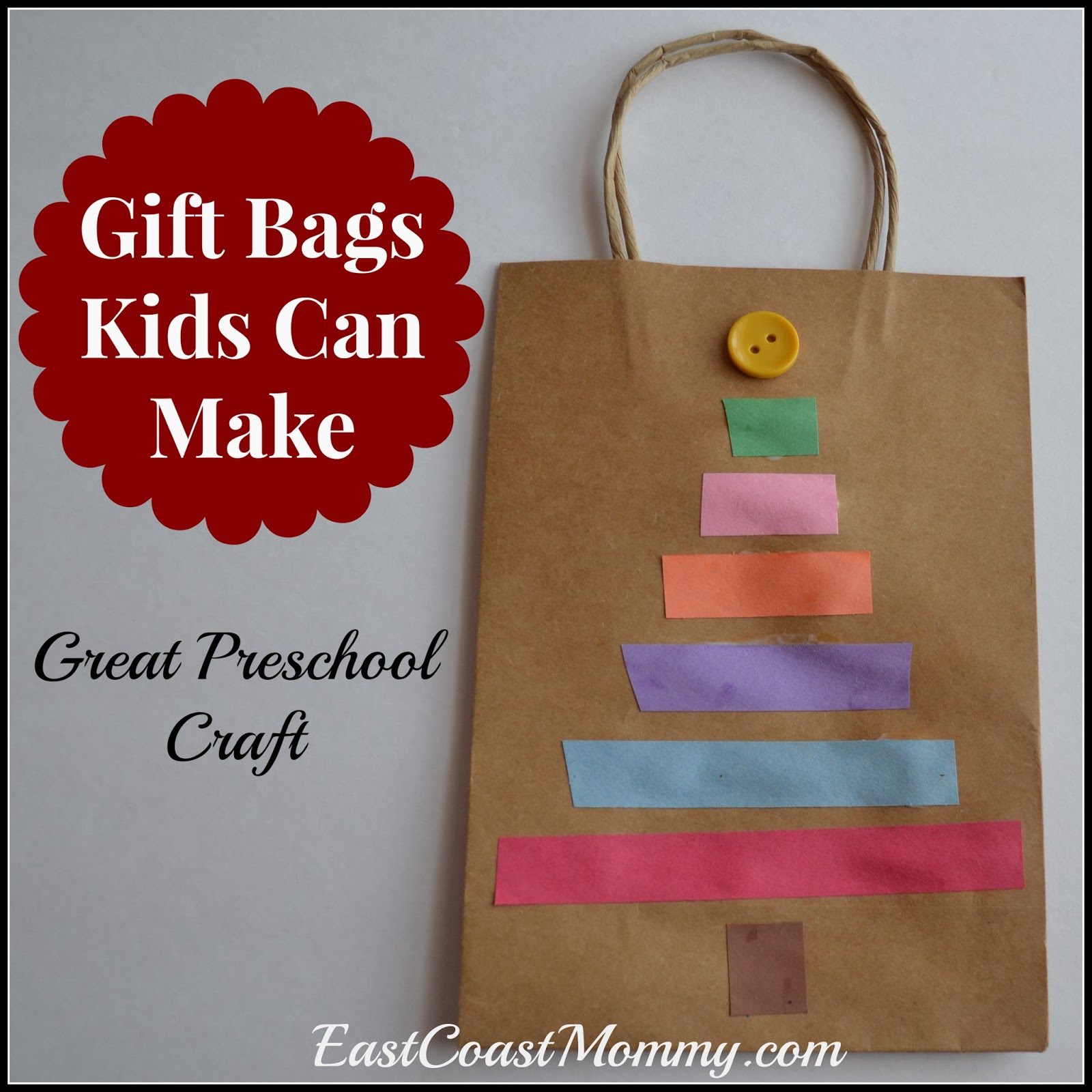 East coast mommy gift bags kids can make for Crafts for kids to make as gifts