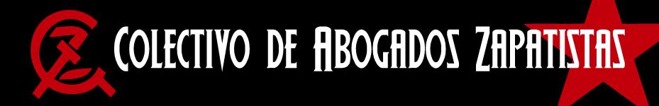 COLECTIVO DE ABOGADOS ZAPATISTAS