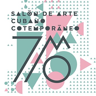 7mo Salón de Arte Cubano Contemporáneo
