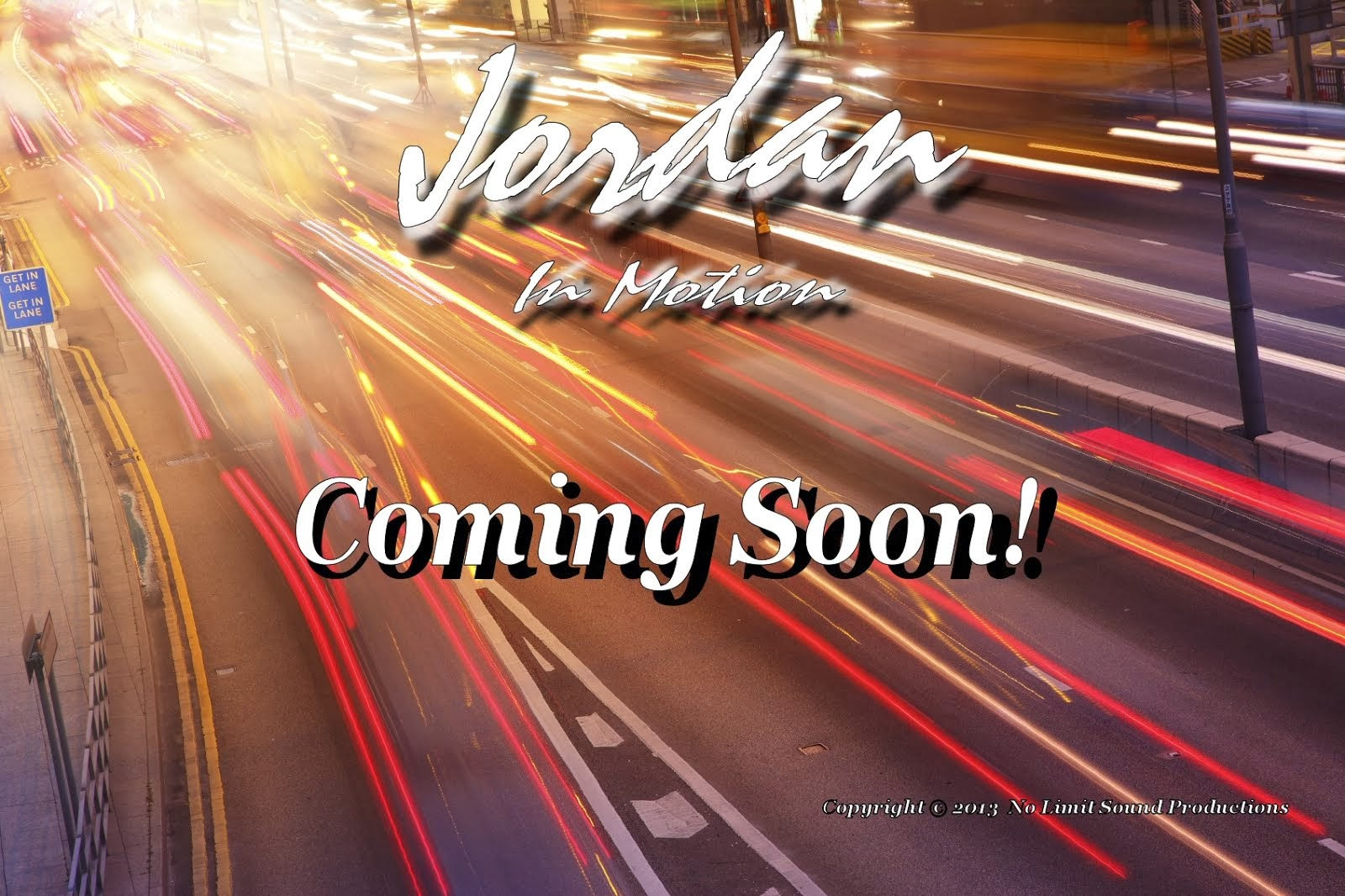 "Coming Soon!! ""In Motion"" by Jordan!"