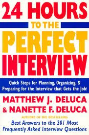 24 HOURS TO THE PERFECT INTERVIEW , interviw tips , THE PERFECT INTERVIEW